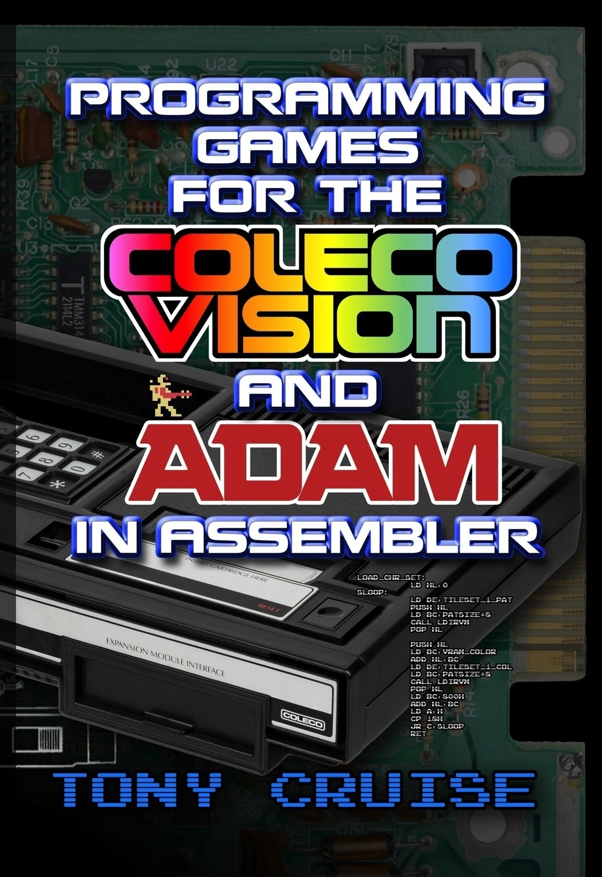 Cover for Programming Games For The ColecoVision and ADAM in Assembler book.